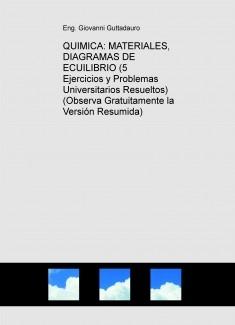 QUIMICA: MATERIALES, DIAGRAMAS DE ECUILIBRIO (5 Ejercicios y Problemas Resueltos) (Descarga Gratuitamente la Versión Resumida)