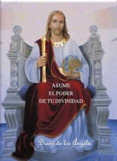 ASUME EL PODER DE TU DIVINIDAD