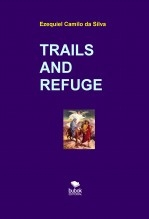 TRAILS AND REFUGE