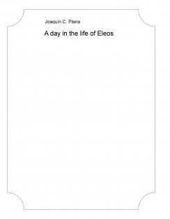 A day in the life of Eleos
