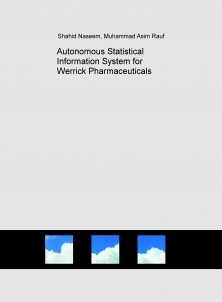 Autonomous Statistical Information System for Werrick Pharmaceuticals