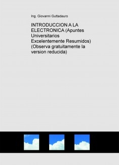 INTRODUCCION A LA ELECTRONICA (Teoria) (Descarga gratuitamente la version reducida)