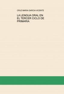 LA LENGUA ORAL EN EL TERCER CICLO DE PRIMARIA