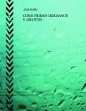 COMO PRIMOS HERMANOS Y AMANTES