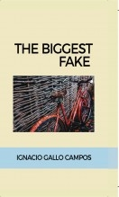 Libro The biggest fake, autor Ignacio Gallo Campos