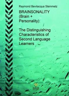 English (PLUS) Professional Language User Solutions - BOOK #3 - BRAINSONALITY (Brain + Personality): The Distinguishing Characteristics of Second Language Learners