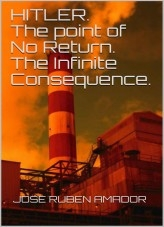 Libro Hitler. The Point of No Return. The Infinite Consequence., autor ModoBerilio