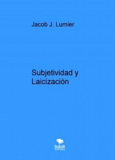 Subjetividad y Laicización