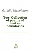 Libro You- Collection of poems of broken boundaries, autor Oernhild