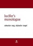 lucifer's monologue
