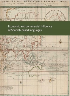The economic and commercial influence of Spanish-based languages