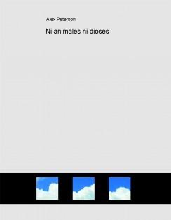 Ni animales ni dioses