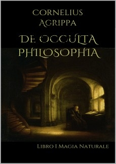 De Occulta Philosophia: Libro I Magia Naturale