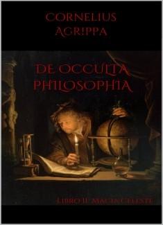 De Occulta Philosophia: Libro II Magia Celeste