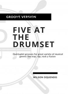Five at the drumset: Groove version