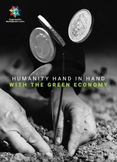HUMANITY HAND IN HAND WITH THE GREEN ECONOMY