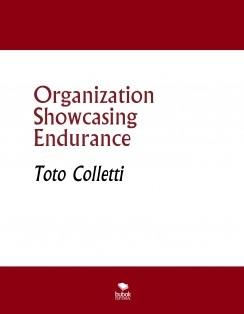 Organization Showcasing Endurance