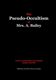 The Pseudo-Occultism of Mrs. A. Bailey