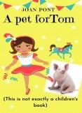 A Pet for Tom (Tom, the Tik-toker Pig)