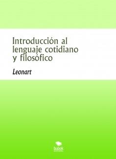 Introducción al lenguaje cotidiano y filosófico