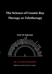 The Science of Cosmic Ray Therapy or Teletherapy