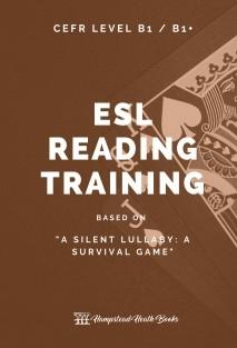 ESL READING TRAINING: A Silent Lullaby (B1/B1+ Level)